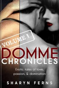 Book Cover: Domme Chronicles Volume 1