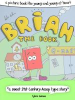 Brian The Book – A Picture Book For The Young And Young At Heart cover