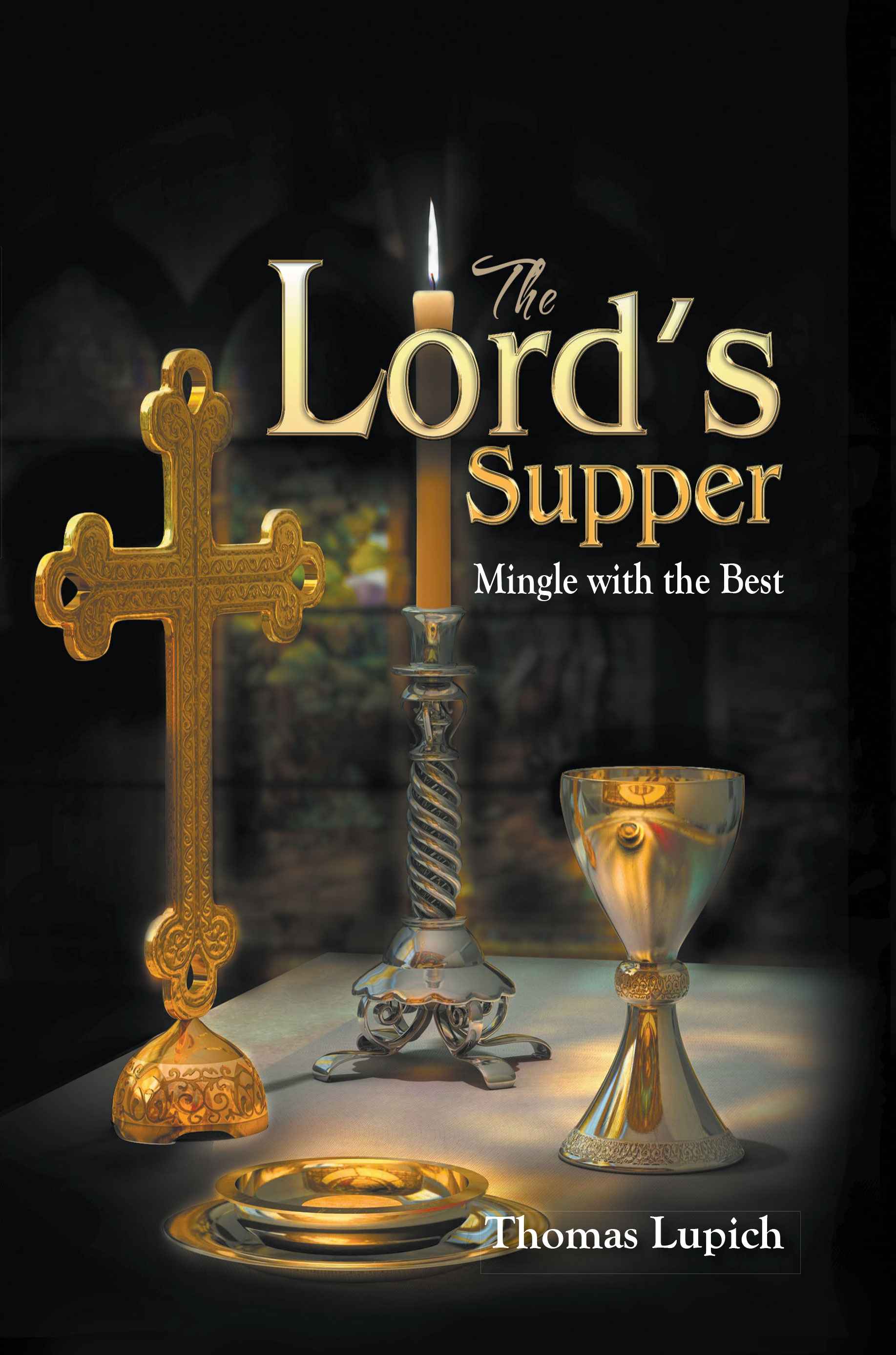 The Lord S Supper Mingle With The Best