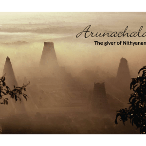 arunachala the giver of nithyananda