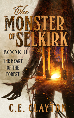 The Monster of Selkirk Book 2