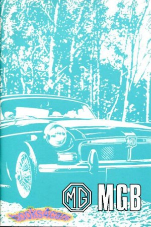 MGB OWNERS MANUAL MG BOOK 1972 DRIVERS HANDBOOK GUIDE 72