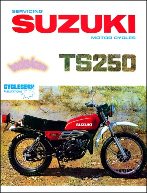 SUZUKI TS250 SHOP MANUAL SERVICE REPAIR BOOK TS 250 6981 WORKSHOP GUIDE SUZUKI | eBay