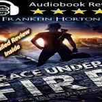 Grace Under Fire audio book review