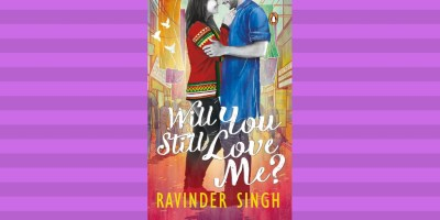 Book cover of Ravinder Singh's Will You Still Love Me?