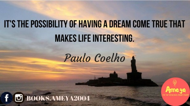 It's the possibility of having a dream come true that makes life interesting.(1)