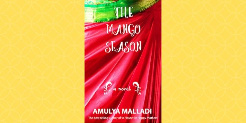 The Mango Season by Amulya Malladi