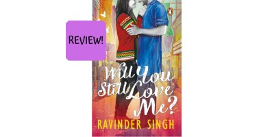 Book review of 'Will You Still Love Me?' by Ravinder Singh