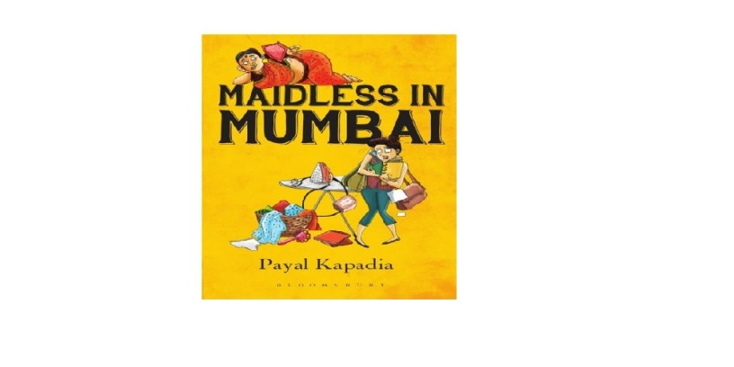 Cover of Maidless in Mumbai by Payal Kapadia