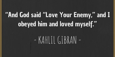 Quote about God and enemy by Kahlil Gibran