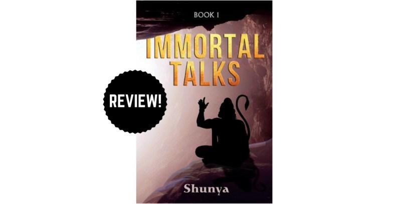 Review of Immortal Talks by Shunya