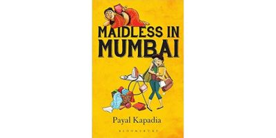 Book cover of Payal Kapadia's 'Maidless in Mumbai'