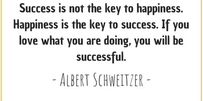 Quote by Albert Schweitzer about success and happiness