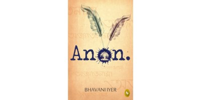 Cover photo of Anon by Bollywood screenwriter Bhavani Iyer