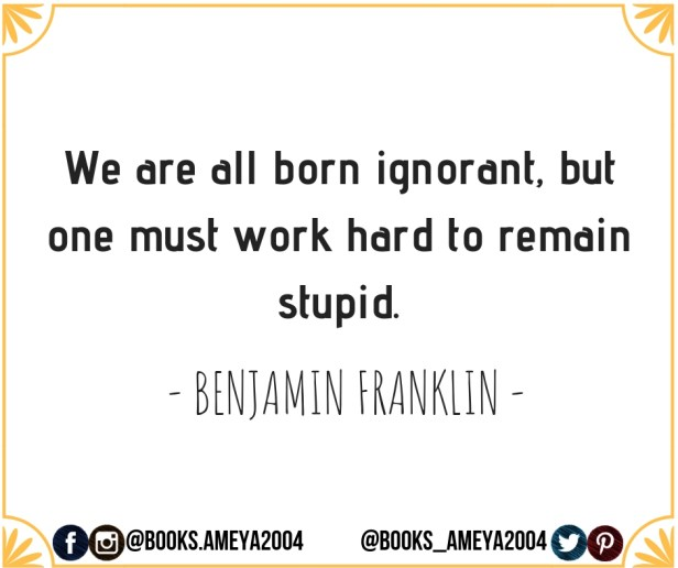 Quote by Benjamin Franklin about ignorance and stupidity