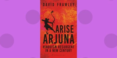Arise Arjuna by Dr. David Frawley