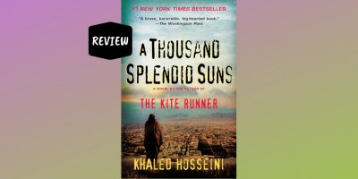 Khaled Hosseini's 'A Thousand Splendid Suns'