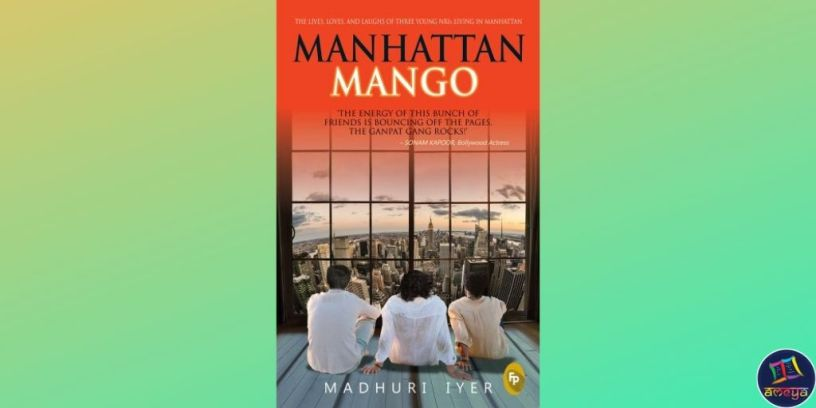 Manhattan Mango by Madhuri Iyer