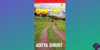'The Best Life Ever' by the '5 AM Guy' Aditya Shroff