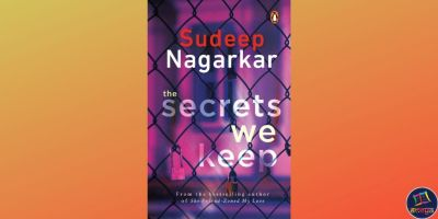 Sudeep Nagarkar's 'The Secrets We Keep'