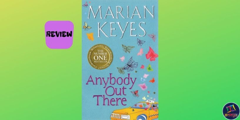 Book review of 'Anybody Out There?' by Marian Keyes
