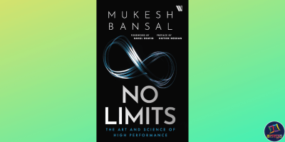 No Limits: The Art and Science of High Performance by Mukesh Bansal, Curefit CEO