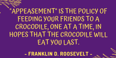 Franklin D. Roosevelt quote on appeasement