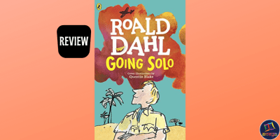 Book review of Going Solo, by Roald Dahl