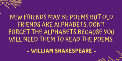 William Shakespeare on new and old friends