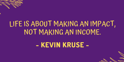 Kevin Kruse on making an impact in life