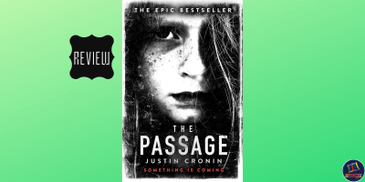 Book review of the post-apocalyptic novel The Passage, by Justin Cronin