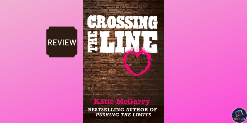 Book review of Crossing the Line, by Katie McGarry
