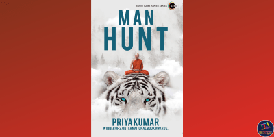 Man Hunt a spiritual fiction set in the Nagarjuna Tiger Reserve of Andhra Pradesh by motivational speaker Priya Kumar