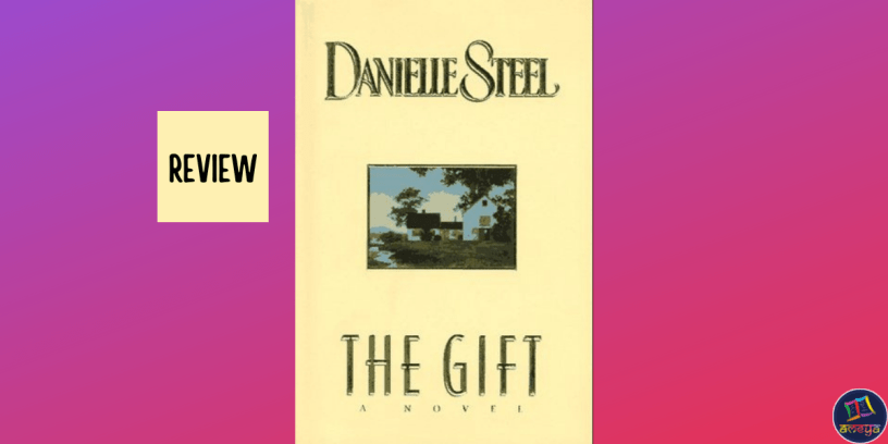 Book review of The Gift by Danielle Steel