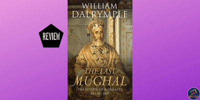 The Last Mughal is a historical fiction by Scottish left-leaning author William Dalrymple