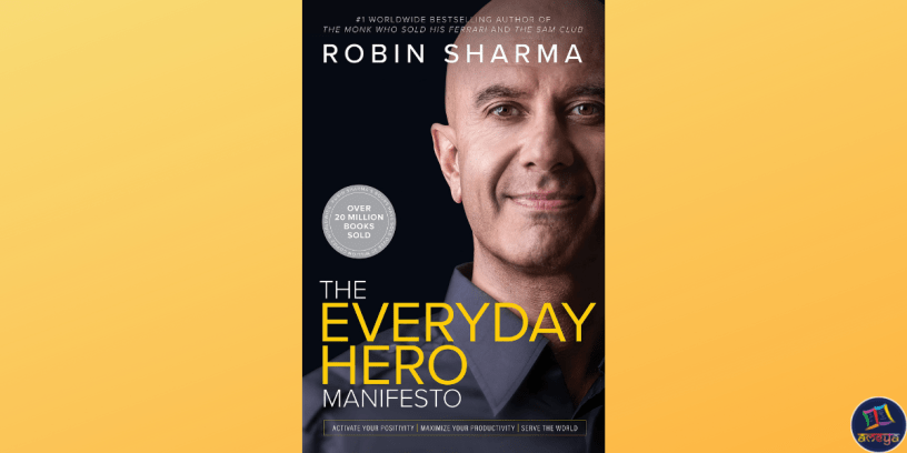 Robin Sharma's latest book The Everyday Hero Manifesto is a treatise on how to strike the perfect balance on spirituality and career growth