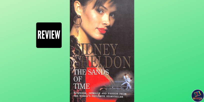 Book review of Sidney Sheldon's The Sands of Time