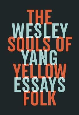 Esley Yang Souls of Yellow Folk