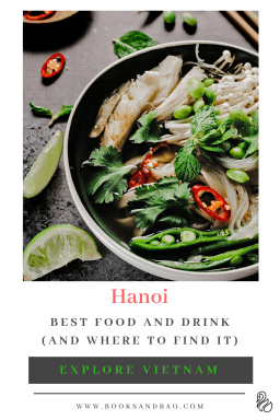 Discover the Best Food and Drink in Hanoi, Vietnam. #travel #vietnam #hanoi #food #culture