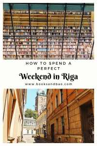 How to Spend a Perfect Weekend in Riga | Books and Bao #travel #citybreak #latvia #travelguide