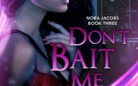 Don't Bait Me by Jackie May – A Book Review