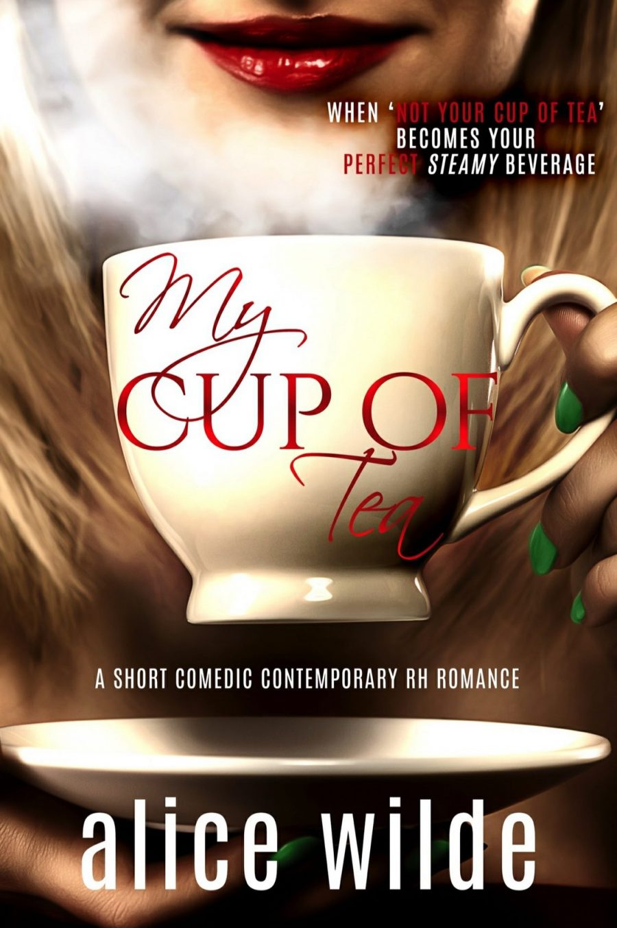 My Cup of Tea *A short contemporary Reverse Harem Romance* by Alice Wilde - A Book Review #BookReview #Funny #FastBurn #OnPoint #RH #WhyChoose