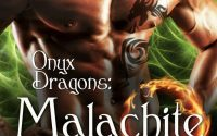 Onyx Dragons: Malachite by Starla Night – A Book Review