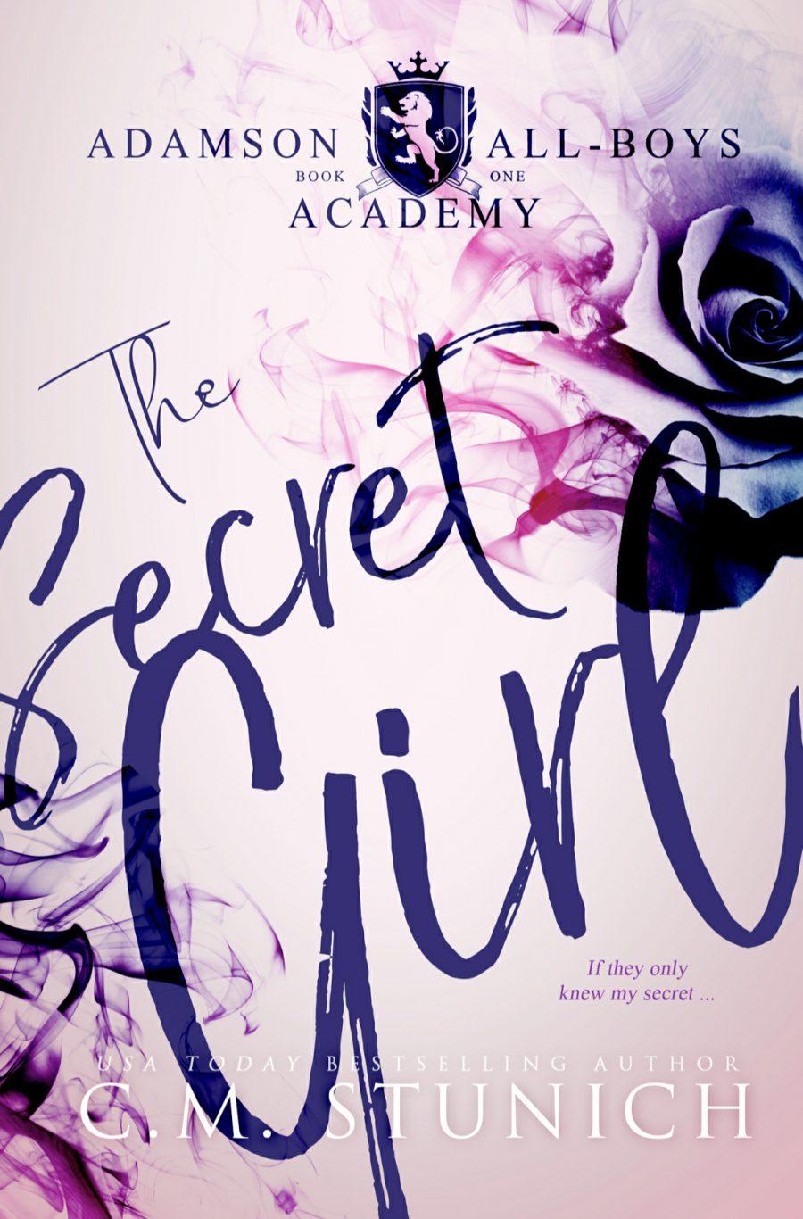 The Secret Girl: A High School Bully Romance by C.M. Stunich - A Book Review #BookReview #YA/NA #BullyRomance #MildBully #RH #ReverseHarem #WhyChoose #5Star #KU