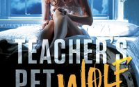 Teacher's Pet Wolf by Kati Wilde – A Book Review