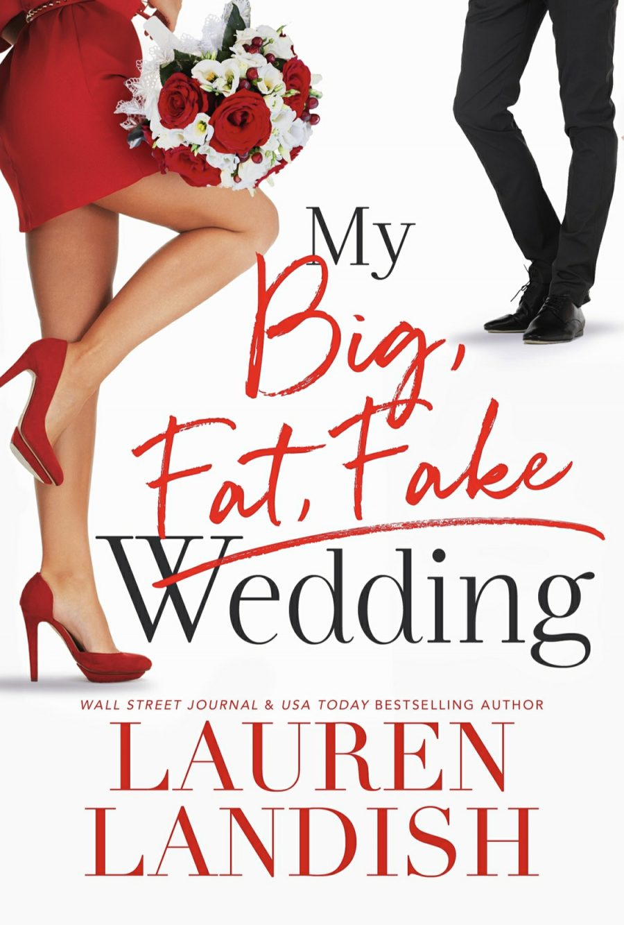 My Big Fat Fake Wedding by Lauren Landish - A Book Review #BookReview #Contemporary #ContemporaryRomance #HEA #KindleUnlimited #KU