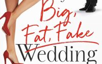 My Big Fat Fake Wedding by Lauren Landish – A Book Review
