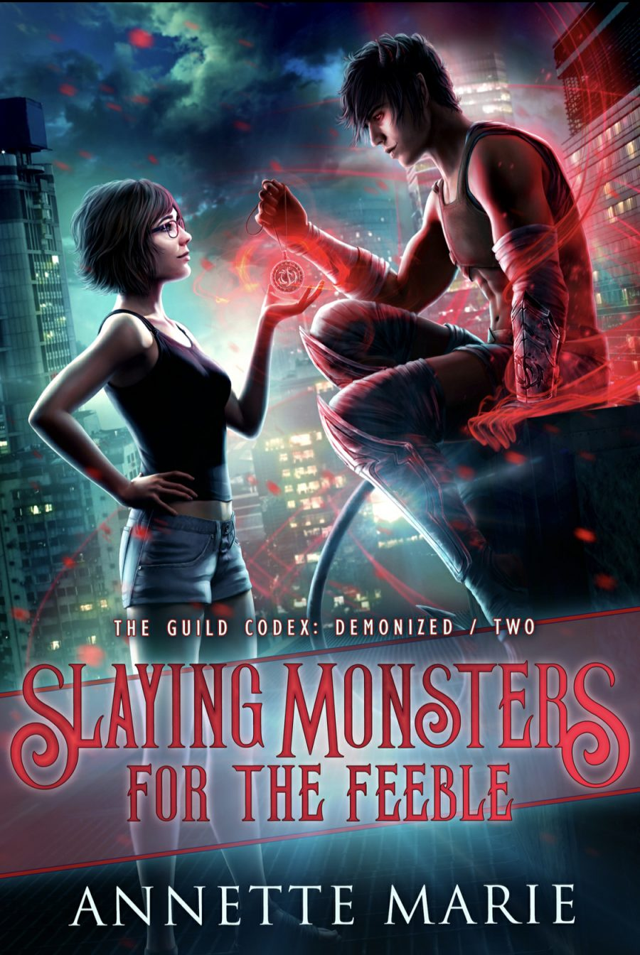 Slaying Monsters for the Feeble by Annette Marie - A Book Review #BookReview #UrbanFantasy #WouldRecommend #Book2 #GuildCodex #KindleUnlimited #KU
