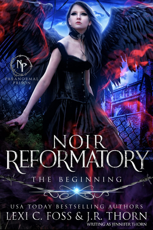 Noir Reformatory (Paranormal Prison) by Leixi C. Foss & Jennifer Thorn - A Book Review #BookReview #PNR #Menage #FastBurn #4Stars #KindleUnlimited #KU