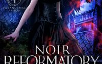 Noir Reformatory by Foss & Thorn – A Book Review